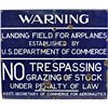 """WARNING Landing Field For Airplanes"" Porcelain Sign"
