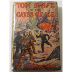 "Victor Appleton's illustrated ""Tom Swift In The Caves of Ice"" 1911"