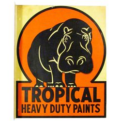 Tropical Heavy Duty Paints Tin Flange Sign