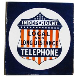 Independent Local & Long Distance Porcelain Sign