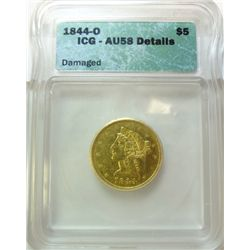1844-O $5 GOLD LIBERTY ICG AU-58 DETAILS- DAMAGED