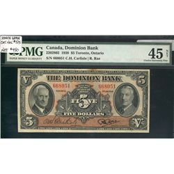 Dominion Bank; 5 Dollars 1938, 220-28-02, serial 668051, PMG EF-45 NET.