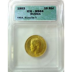 1903 RUSSIA 10 ROUBLE ICG MS-64