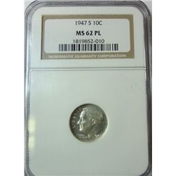 1947-S ROOSEVELT DIME NGC MS-62 PL