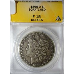 1895-O MORGAN DOLLAR ANACS F-VF 15 HAS SMALL INSIGNIFICANT MARKS