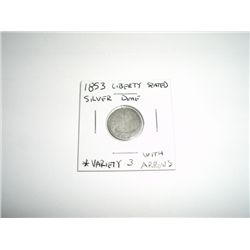 1853 Liberty Seated SILVER Dime *RARE VARIETY  WITH ARROWS - PLEASE LOOK AT PICTURE TO DETERMINE GRA