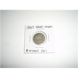 1867 Shield Nickel Nickel WITHOUT RAYS *PLEASE LOOK AT PICTURE TO DETERMINE GRADE*!!