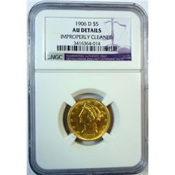 1906-D $5 GOLD NGC AU CLEANED