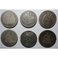 6 Seated Liberty quarters   Good or better