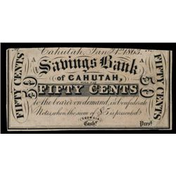 Cahutah Savings Bank 1863 50 cents Scrip Note Payable on Confederate Notes.