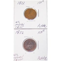 (2X$) RARE U.S INDIAN CENTS. 1872'S  (BOOK VALUE $150 EACH).