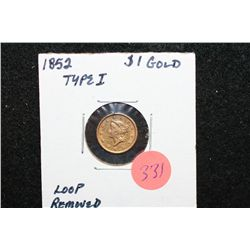1852 Liberty $1 Gold Coin, Type I, Loop Removed