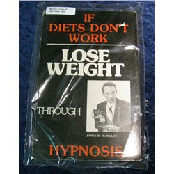 "5. 181 page Book ""If Diets Don't Work Lose Weight Through Hypnosis"","