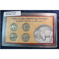 13.  Coins of the American Frontier Buffalo Nickel Collection