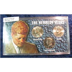 "19. ""The Kennedy Years"" Philadelphia, Denver, San Francisco Mints"