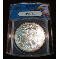 "262. 2005 Silver American Eagle slabbed ""Mint First Strike MS 69"""