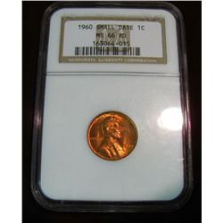 "263. 1960 Small Date Lincoln Cent. NGC slabbed ""MS 66 RD""."