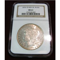 "265. 1878 7tf Rev of 78 Morgan Silver Dollar NGC slabbed ""MS 61""."