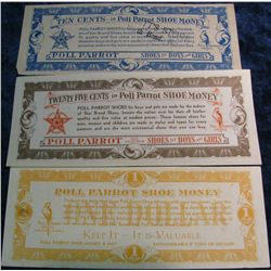 "295. (3) Different ""Poll Parrot"" Shoe Money Scrip. CU."