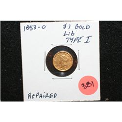 1853-O Liberty $1 Gold Coin, Type I, Repaired