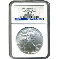 2006-W NGC MS-69 American SIlver Eagle  Early Release Burnished Strike