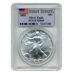 2005 PCGS MS-69 American Silver Eagle  First Strike Designation