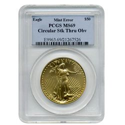 "2002 PCGS MS-69 $50 American Gold Eagle ""Unique Circular Struck Thru Obverse Error"""