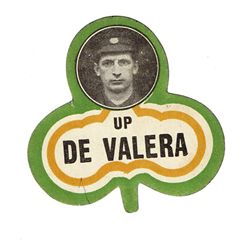 1917: Sinn Féin East Clare by-election  Up De Valera  badge