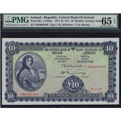 1975 Central Bank of Ireland Ten Pounds - Pick #66c. The finest quality - PMG Gem UNC65 EPQ. S/N:38D