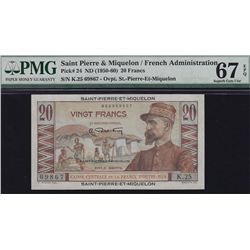 1950-60 Saint Pierre & Miquelon Twenty Francs - Pick #24 Superb Gem UNC67 EPQ. S/N:K.25 69867.