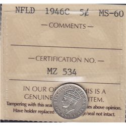 1946C Newfoundland Five Cent  - ICCS MS-60. Scarce in Mint State.