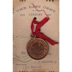 The Last Cent of the Century  - As issued by J.N. Golding, Jr. encased with loop and ribbon on cardb