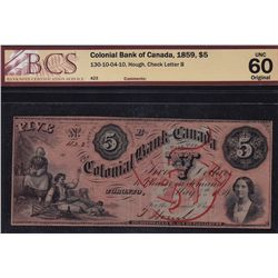 1859 Colonial Bank of Canada $5 - CH 130-10-04-10 BCS Original UNC60. S/N:423/B.
