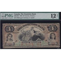 1876 Dominion Bank $4 - CH 220-12-02, 10 known, PMG 12 Fine NET, Internal Tear, Paper Pull noted, S/