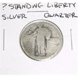 ? Standing Liberty SILVER Quarter *PLEASE LOOK AT PICTURE TO DETERMINE GRADE - NICE COIN*!!