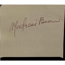 MORDECAI BROWN CUT SIGNATURE AUTOGRAPH