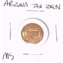 Arizona State TAX TOKEN 1 SALES TAX PAYMENT *RARE MS HIGH GRADE - NICE TOKEN*!!
