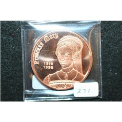Princess Mary Copper Round; .999 Fine Copper 1 Oz.