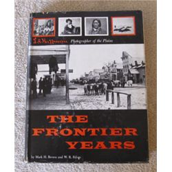 Huffman, L.A., The Frontier Years, Brown & Felton, 1st, dj