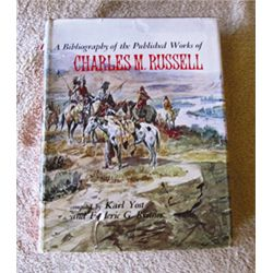 Yost & Renner, A Bibliography of the Published Works of Charles M. Russell, 1st, dj