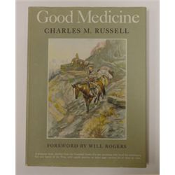Russell, C.M., Good Medicine, 1929, early reprint