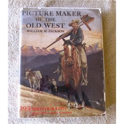 Jackson, W.H., Picture Maker Of The Old West, 1st, dj