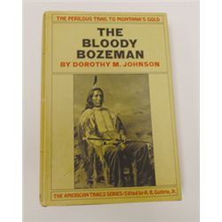 Johnson, Dorothy M., The Bloody Bozeman, 1st, dj