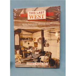 Hoopes, Lorman, MD, This Last West- Miles City, Montana Territory, and Environs, 1876-1886, 1st, 199