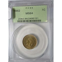 1862 INDIAN HEAD CENT PCGS MS-64 GREEN LABEL