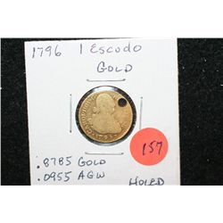 1796 Mexico 1 Escudo Gold Foreign Coin; .8785 Gold .0955 AGW, Holed