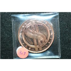Barter is Better Copper Round; Buy Local Go Local, .999 Fine Copper 1 Oz.