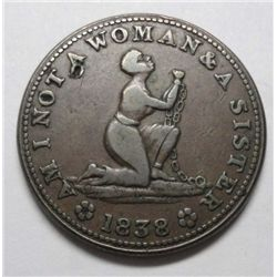 "1838 ""Am I Not a Woman"" Slave Token Hard Times HT-81 XF Minor Punch in obv field"
