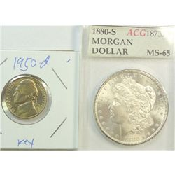 1880S Morgan $   ACUGRADE 65  but we grade MS63/64