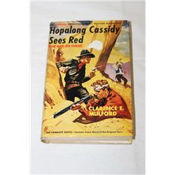 HOPALONG CASSIDY SEES RED - COPYRIGHT 1921 GREAT BRITIAN - PRINTED IN USA - EXCELLENT CONDITION